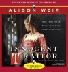 Innocent Traitor: A Novel of Lady Jane Grey - Alison Weir, Stina Nielsen