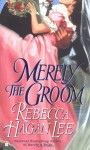 Merely the Groom - Rebecca Hagan Lee