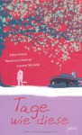 Tage wie diese - John Green, Maureen Johnson, Lauren Myracle, Barbara Abedi
