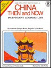 China Then and Now: Dynasties to Dragon Boats, Pagodas to Pavilions - Susan Finney