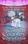 A Cotillion Country Christmas - Cynthia Moore, Carolynn Carey, Amy Corwin