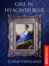 Girl in Hyacinth Blue - Susan Vreeland