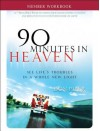 90 Minutes In Heaven Member Workbook: Seeing Life's Troubles In A Whole New Light - Don Piper, Cecil Murphey