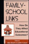 Family-School Links: How Do They Affect Educational Outcomes? - Alan Booth