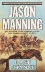 Last Chance - Jason Manning