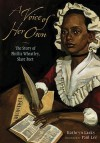 A Voice of Her Own: The Story of Phillis Wheatley, Slave Poet - Kathryn Lasky
