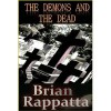 The Demons and the Dead - Brian Rappatta