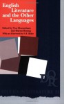 English Literature And The Other Languages.(DQR Studies in Literature 24) - Marius Buning ton Hoenselaars, Ton Hoenselaars, Marius Buning