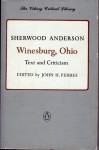 Winesburg, Ohio: Text and Criticism - Sherwood Anderson, John H. Ferres