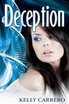 Deception - Kelly Carrero