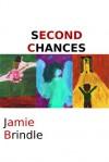 Second Chances - Jamie Brindle
