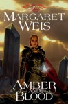 Amber and Blood - Margaret Weis