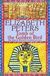 Tomb of the Golden Bird (Amelia Peabody Murder Mystery) - Elizabeth Peters