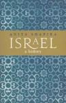 Israel: A History - Anita Shapira