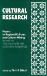 Cultural Research: Papers on Regional Cultures and Culture-Mixing - Tahir Shah