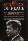 The Strategy Of Peace - John F. Kennedy, Allan Nevins