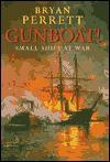Gunboat!: Small Ships at War - Bryan Perrett