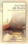 La Caja de Plata - Luis Alberto de Cuenca, Manuel Chamorro Martinez