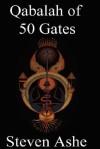 Qabalah of 50 Gates - Steven Ashe