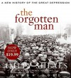 The Forgotten Man: A New History of the Great Depression - Amity Shlaes, Terence Aselford