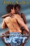 WET: Ocean Music - Amber Kallyn