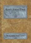 Rikki-Tikki-Tavi - Rudyard Kipling