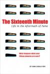 The Sixteenth Minute - Jeff Guinn, Douglas Perry