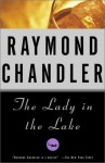 The Lady in the Lake: A Novel - Raymond Chandler