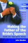 Making the Father of the Bride's Speech: - John Bowden