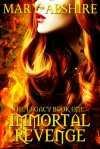 Immortal Revenge - Mary Abshire