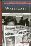 Watergate: Scandal in the White House - Dale Anderson