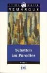 Schatten im Paradies : Roman - Erich Maria Remarque