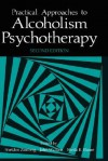 Practical Approaches to Alcoholism Psychotherapy - John Wallace, S.B. Blume, Sheila B. Blume