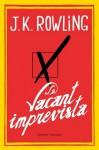 La vacant imprevista - J.K. Rowling