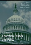 Handbook of Education Politics and Policy - Bruce Cooper