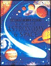 The Usborne Internet-Linked Book of Astronomy & Space - Lisa Miles, Alastair Smith