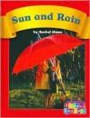 Sun and Rain - Rachel Mann, Wiley Blevins