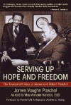 Serving Up Hope and Freedom: The Triumphant Story of James and Robert Paschal - Mae A. Kendall, Mae Kendall, Andrew Young