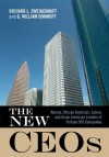 The New CEOs: Women, African American, Latino, and Asian American Leaders of Fortune 500 Companies - Richard L. Zweigenhaft, G. William Domhoff
