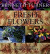 Fresh Flowers - Kenneth Turner, Sally Griffiths, Andrew Twort