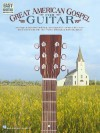 Great American Gospel for Guitar - Warner Brothers Publications, Hal Leonard Publishing Corporation