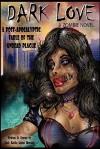Dark Love: A Zombie Novel - Jesus Morales
