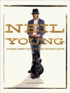 Neil Young: The Definitive History - Mike Evans