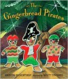 The Gingerbread Pirates - Kristin Kladstrup, Matt Tavares