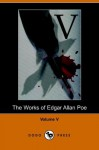 Works of Edgar Allan Poe - Volume 5 - Edgar Allan Poe