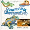 Surprising Swimmers -Op/074 - Anthony D. Fredericks