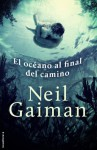 El oceano al final del camino (Spanish Edition) - Neil Gaiman