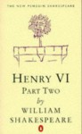 Henry VI, Part Two - Norman Sanders, William Shakespeare