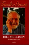 Travels in Dreams: An Autobiography - Bill Mollison