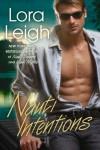 Nauti Intentions (Nauti Boys, #4) - Lora Leigh